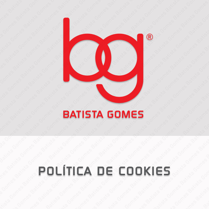 Batista Gomes - Política de Cookies - Política de Cookies