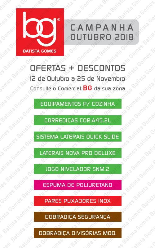 Batista Gomes - OUTUBRO / NOVEMBRO 2018 - OFERTAS + DESCONTOS ADICIONAIS