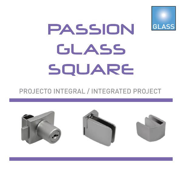 Batista Gomes - Passion Glass - Square - Passion Glass - Square - Programa integral de ferragens para armários com portas de vidro