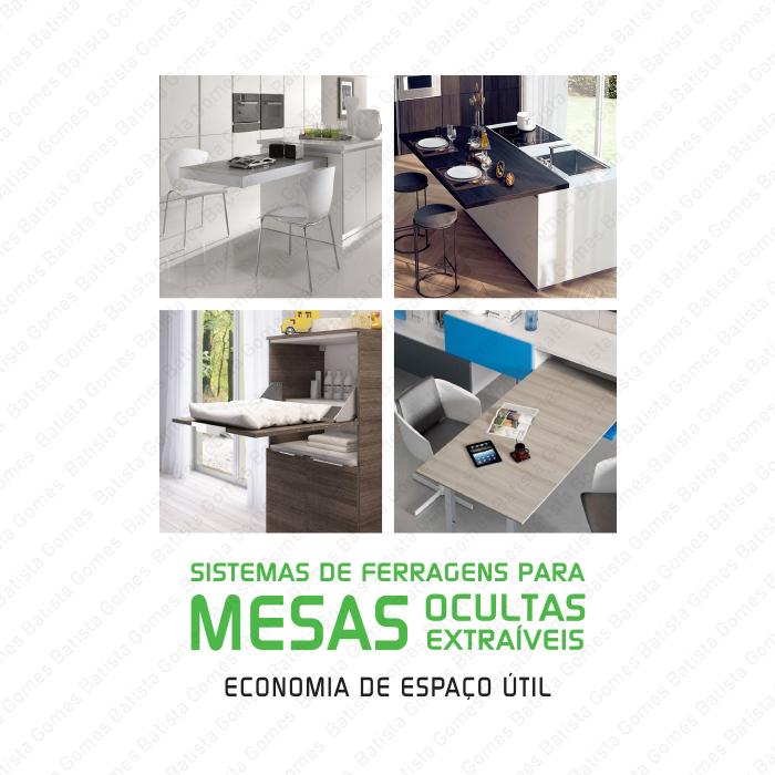 Batista Gomes - Mesas ocultas / extraíveis - Ferragens para mesas ocultas / extraíveis