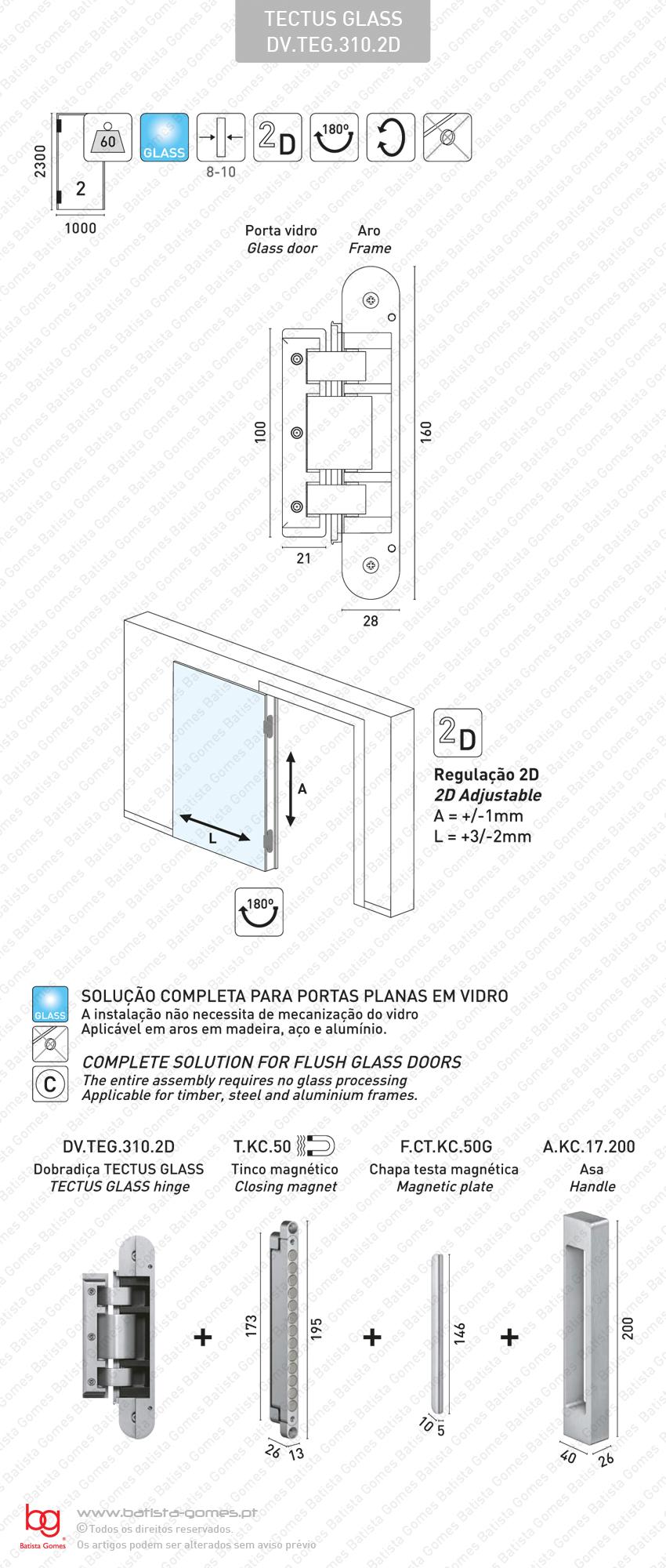 Dobradiça para vidro TECTUS GLASS 2 D - Carga 60Kgs (2 Dobradiças)