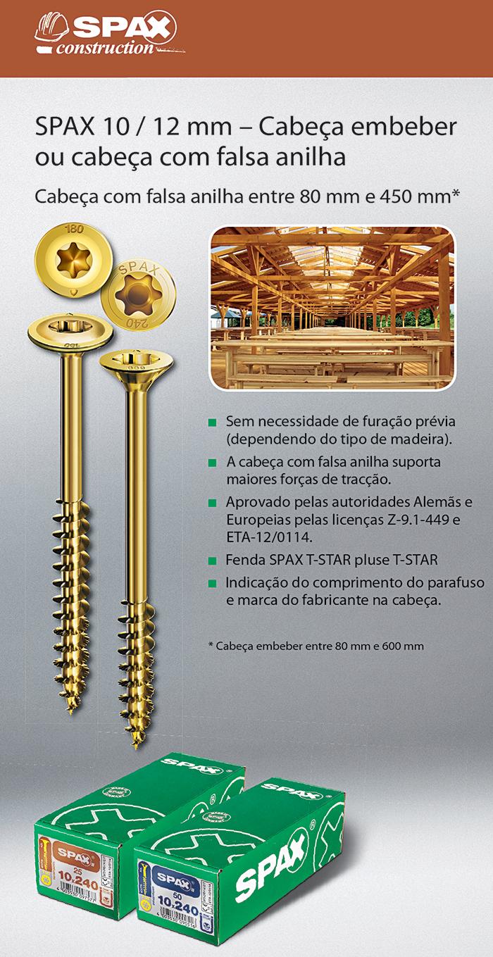 Batista Gomes - SPAX 10 / 12 mm - Cabeça embeber ou falsa anilha - Entre 80 mm e 450 mm*