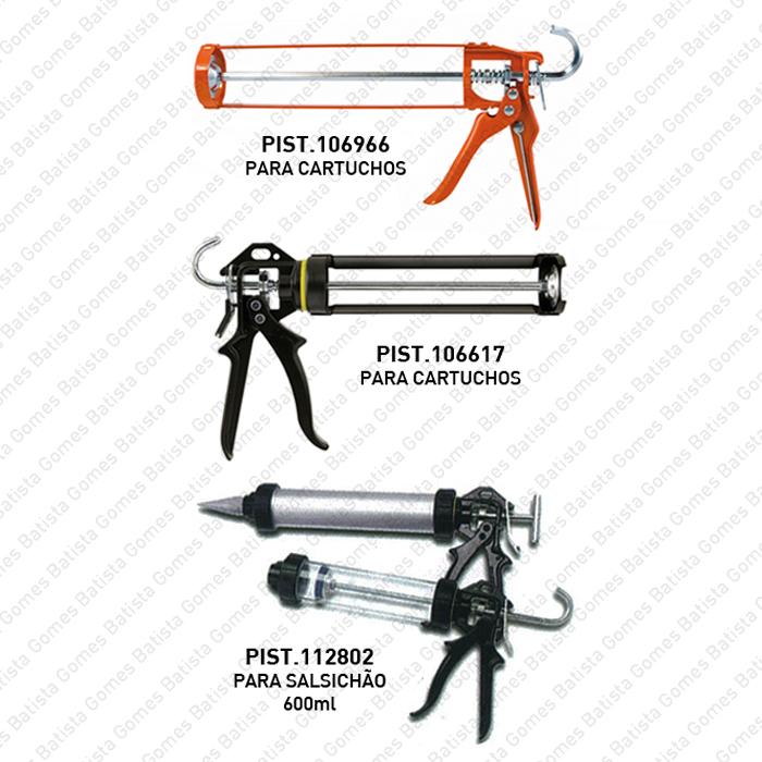 Batista Gomes - Pistolas para silicone - cartuchos e bolsas - Pistolas para aplicação de silicone, selantes, adesivos e afins