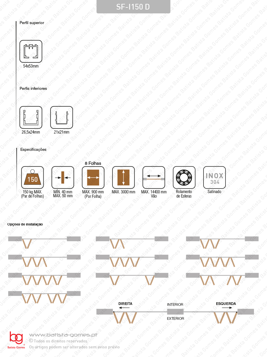 Sistema para divisões e portas correr de passagem em madeira / Articuladas / Suspensos - INOX - até 150Kg por par de folhas