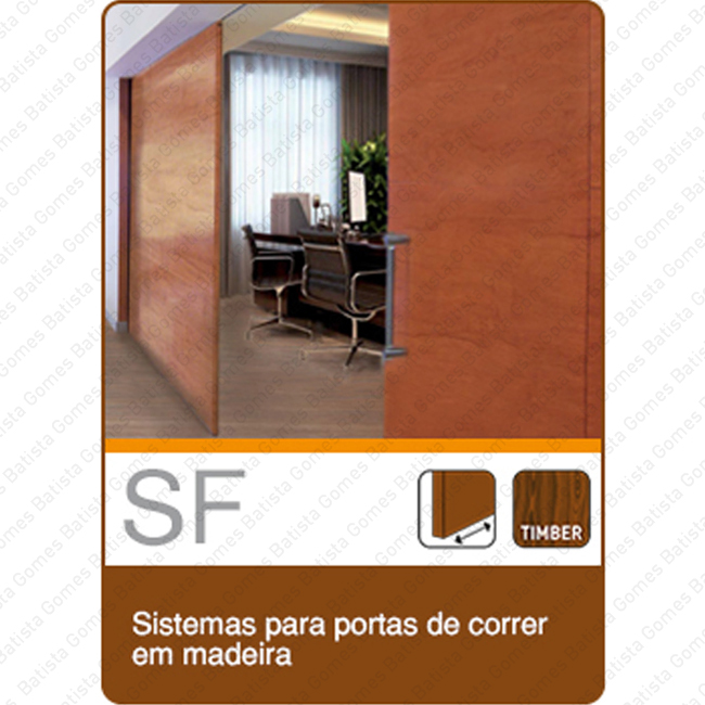 Batista Gomes - Cat�logo - Sistemas SF - Sistemas para divis�es e portas de correr em madeira - Cat�logo completo