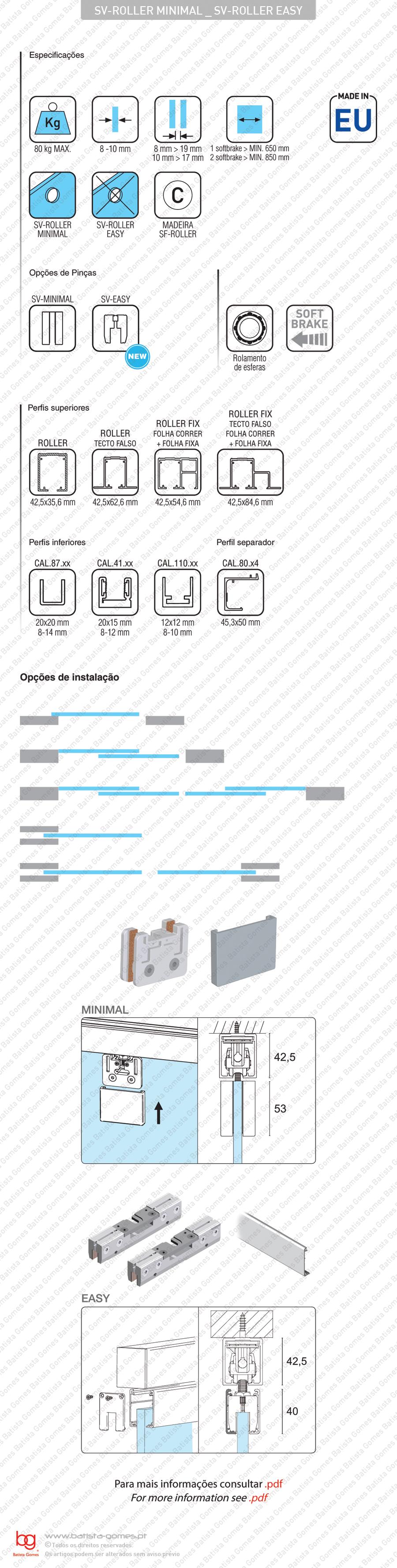 Sistema para divisões e portas correr passagem em vidro - Até 80Kg por folha / Com Softbrake integrado
